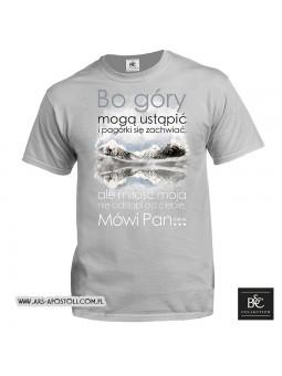 """""""Bo góry mogą ustąpić i pagórki się zachwiać"""" koszulka męska dostępna w trzech kolorach"""